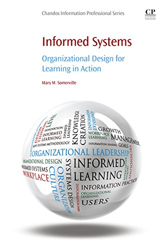 Download Informed Systems: Organizational Design for Learning in Action Pdf