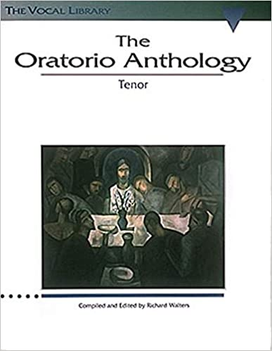:REPACK: The Oratorio Anthology: The Vocal Library Tenor. World buena Proudly support Inicio Connect segunda epoca