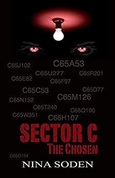 Sector C ~ The Chosen: (book 1) by [Nina Soden]