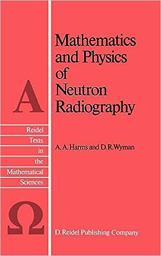 Mathematics and Physics of Neutron Radiography