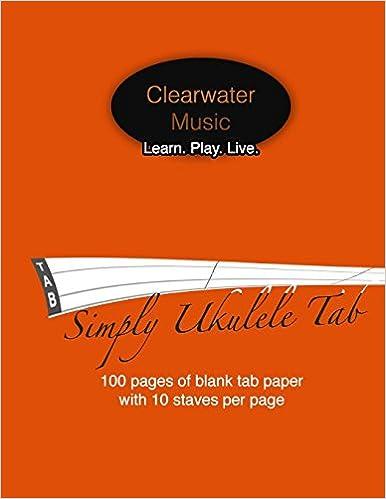 Ukulele blank ukulele tablature sheets : Amazon.com: Simply Ukulele Tab: 100 pages of blank tab paper for ...