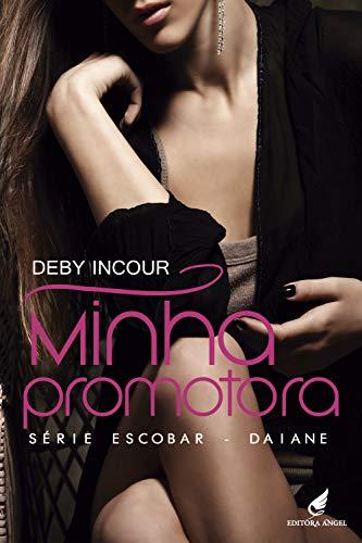 Minha Promotora (Escobar - Daiane Livro 4) por [Incour, Deby]