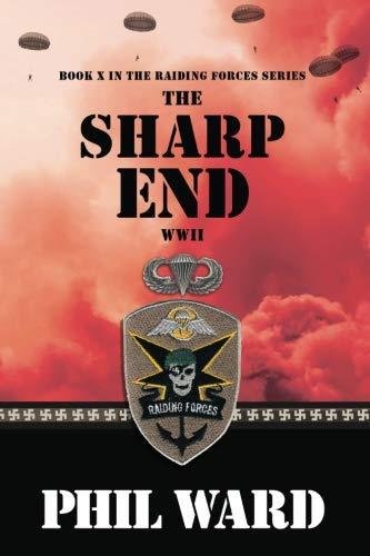 The Sharp End (Raiding Forces) (Volume 10)