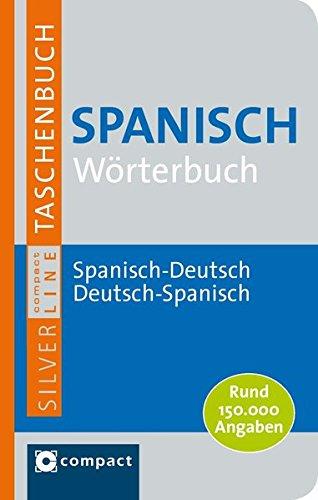 Price comparison product image Spanisch Wörterbuch: Spanisch-Deutsch / Deutsch-Spanisch mit rund 150.000 Angaben