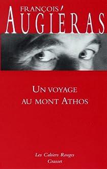 Un voyage au mont Athos par Augiéras