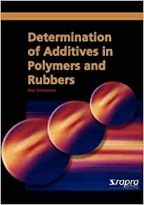Amazon Com Determination Of Additives In Polymers And