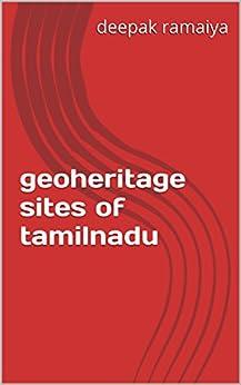 of tamilnadu (geoheritage sites of india Book 2) by [ramaiya, deepak