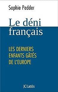 Le déni français par Sophie Pedder