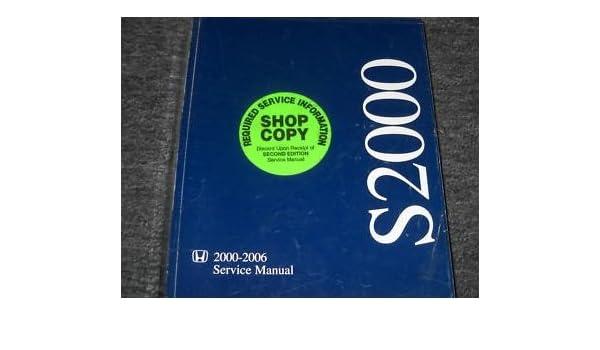 2006 honda s2000 s 2000 service repair shop manual oem honda rh amazon com Clymer Manuals Auto Shop Manuals