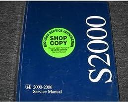 2006 honda s2000 s 2000 service repair shop manual oem honda rh amazon com 2018 Honda S2000 Coupe Honda S2000 Custom