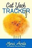 Cat Yack Tracker: Record your precious puker's efforts