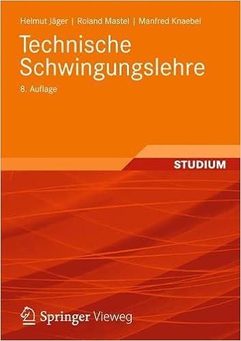 Téléchargement de la collection de livres gratuits Technische schwingungslehre: Grundlagen - Modellbildung - Anwendungen MOBI