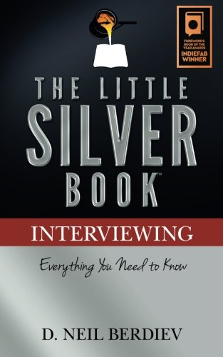 Read Online The Little Silver Book - Interviewing PDF