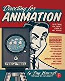 img - for Tony Bancroft: Directing for Animation : Everything You Didn't Learn in Art School (Paperback); 2013 Edition book / textbook / text book