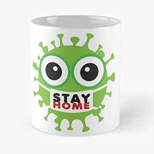 Stay Home - Coronavirus Classic Mug 11 Ounces Funny Coffee Gag Gift.the Best Gift For Holidays-miinviet.