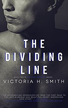 The Dividing Line: Interracial Romance (The Space Between Book 2) by [Smith, Victoria H.]