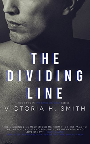 The Dividing Line: Interracial Romance (The Space Between Book 2)