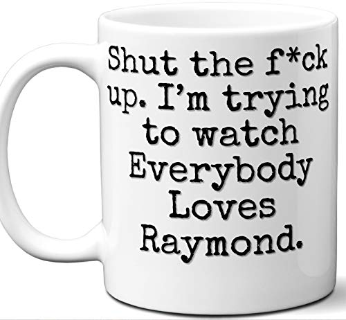 (Everybody Loves Raymond Gift Mug. Funny Parody TV Show Lover Fan