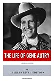 American Legends: the Life of Gene Autry, Charles River Charles River Editors, 1500148091