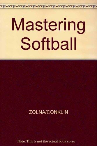 Mastering Softball