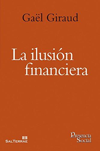 Download PDF LA ILUSIÓN FINANCIERA
