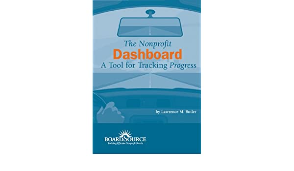The Nonprofit Dashboard: A Tool for Tracking Progress: Lawrence ...