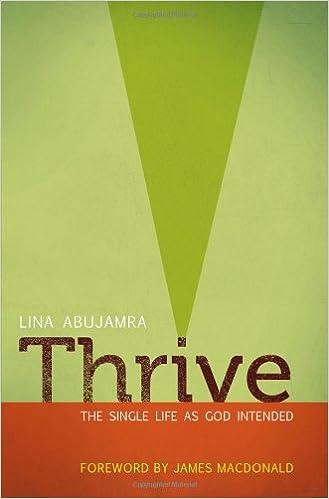 Thrive The Single Life As God Intended Lina Abujamra James