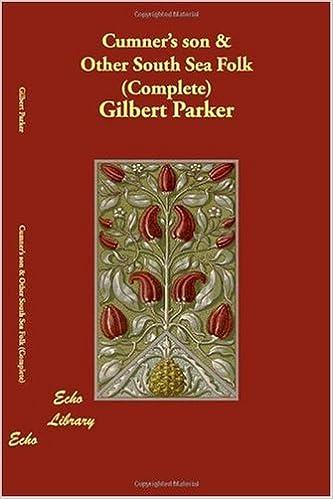 Vapaa parhaat myyjät Cumner's son & Other South Sea Folk (Complete) 1406823171 PDF