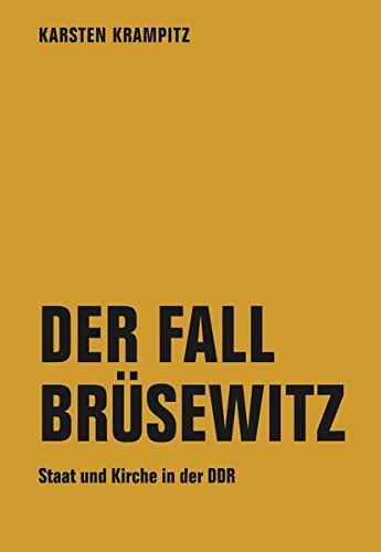 der-fall-brsewitz-staat-und-kirche-in-der-ddr