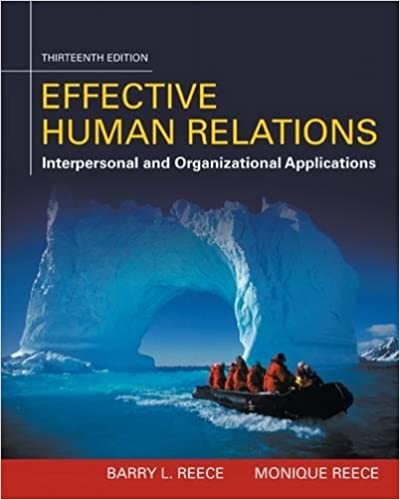 Effective Human Relations: Interpersonal And Organizational Applications Download Pdf