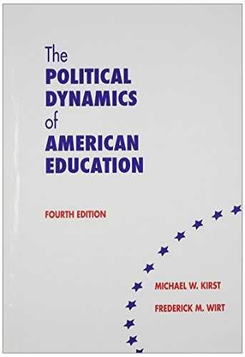 The Political Dynamics of American Education - 4th