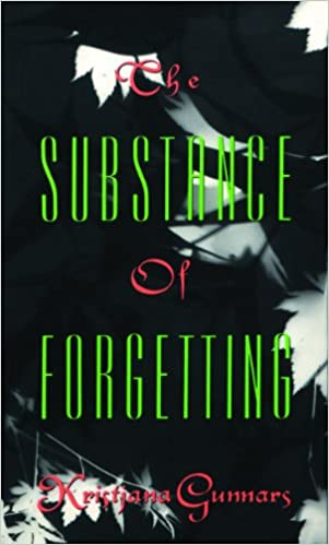 Image result for Kristjana Gunnars, The Substance of Forgetting,