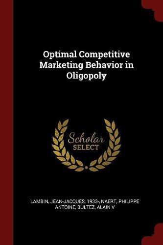 Optimal Competitive Marketing Behavior in Oligopoly