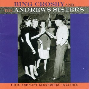 Their Complete Recordings Together by Bing Crosby and the Andrew Sisters (1996-11-19)