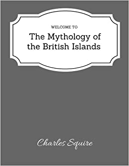 The Mythology of the British Islands