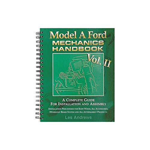 - MACs Auto Parts 28-25365 -31 Model A Mechanic's Handbook Volume 2 A Complete Guide For Installation & Assembly