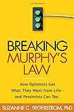 Breaking Murphy's Law, Suzanne C. Segerstrom, 1593852096