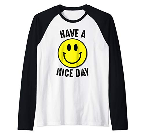 Have A Nice Day Classic Yellow Smiley Face Gift Raglan Baseball - T-shirt Smiley Yellow