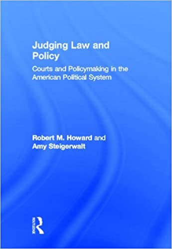 Book Judging Law and Policy: Courts and Policymaking in the American Political System