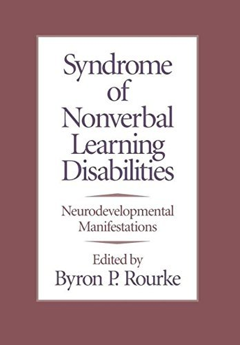 Download Syndrome of Nonverbal Learning Disabilities: Neurodevelopmental Manifestations Pdf