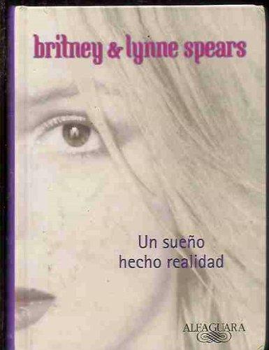 Descargar Libro Sueño Hecho Realidad, Un Britney Spears