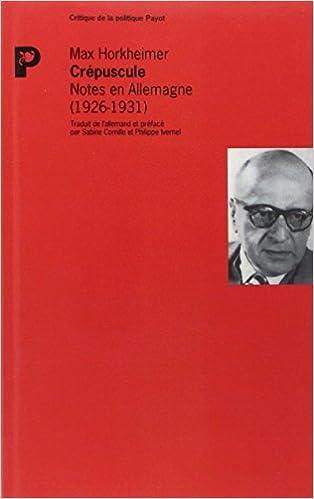 Livre Crépuscule : Notes en Allemagne (1926-1931) pdf