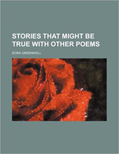 Stories That Might Be True With Other Poems
