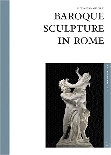 Baroque Sculpture in Rome: Art Gallery Series ()