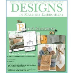 (The Perfect Placement Kit, 2nd Edition by Designs in Machine)