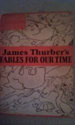 Fables for Our Time and Famous Poems Illustrated
