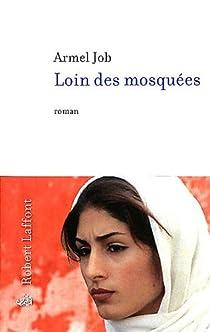 Loin des mosquées par Job