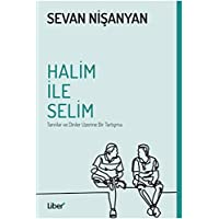 Halim ile Selim: Tanrılar ve Dinler Üzerine Bir Tartışma