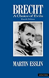 BRECHT:A CHOICE OF EVILS (Modern Theatre Profiles)