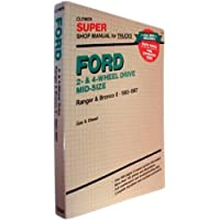Ford 2- And 4- Wheel Drive Mid-Size: Super Shop Manual: Ranger and Bronco Ii, Gas and Diesel/1983-1987